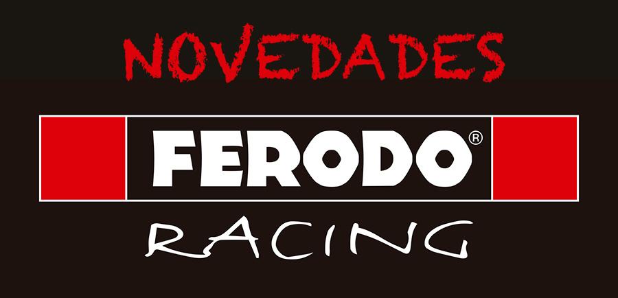Últimos formatos de pastillas Ferodo Racing